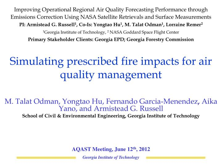 simulating prescribed fire impacts for air quality management n.
