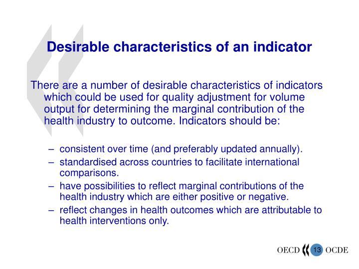 Desirable characteristics of an indicator