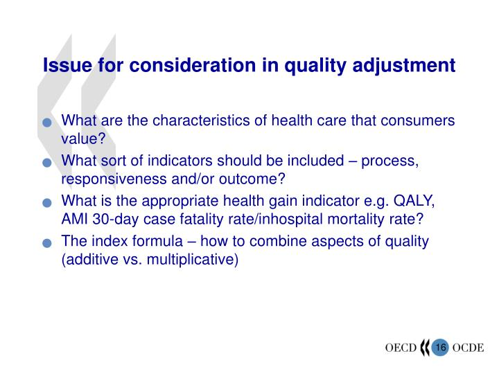 Issue for consideration in quality adjustment