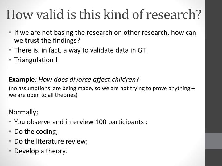 How valid is this kind of research?