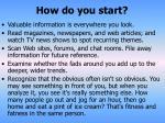 how do you start