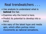 real trendwatchers
