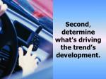 second determine what s driving the trend s development