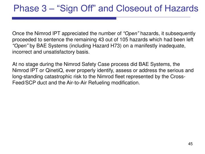 """Phase 3 – """"Sign Off"""" and Closeout of Hazards"""