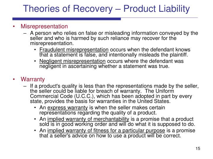 Theories of Recovery – Product Liability
