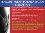 pengontrolan malaria dalam kehamilan
