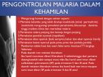 pengontrolan malaria dalam kehamilan1