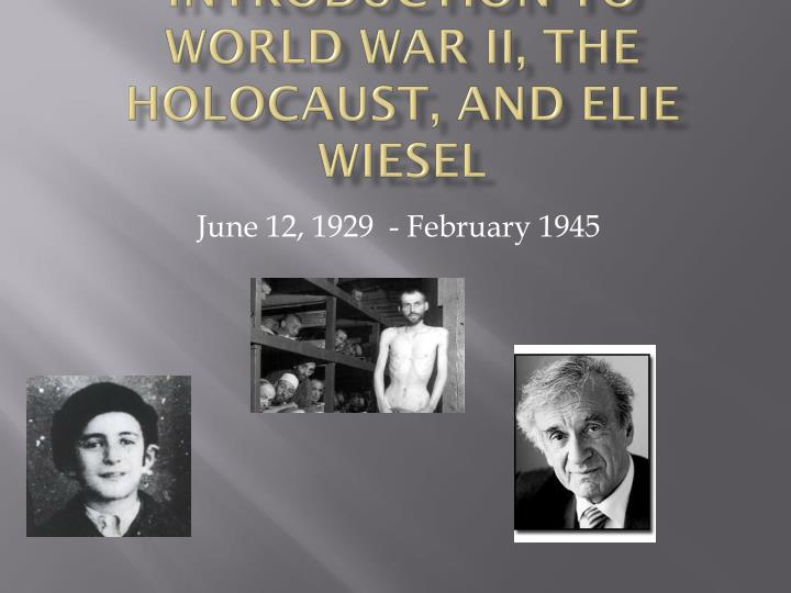 the holocaust elie weisel s night Night is a work by elie wiesel, published in english in 1960 the book is about his experience with his father in the nazi german concentration camps at auschwitz and buchenwald in 1944-1945, at the height of the holocaust toward the end of the second world war.