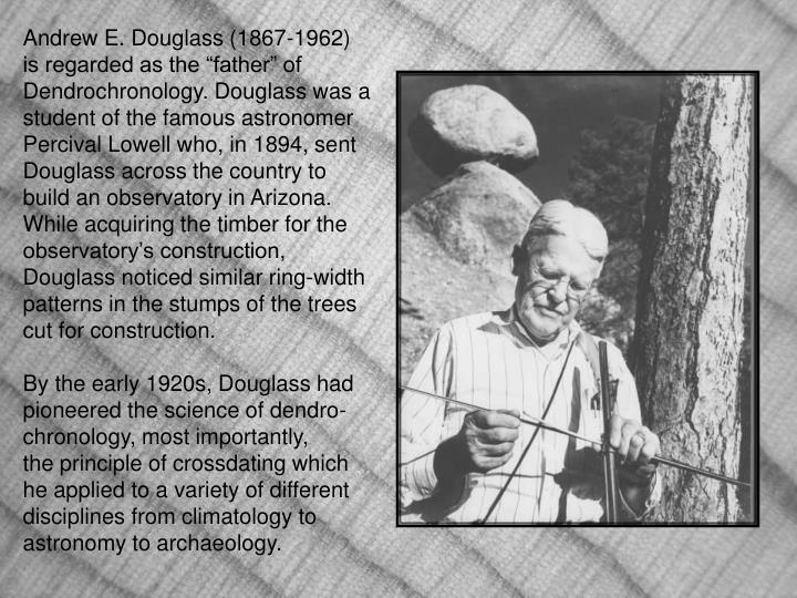Andrew E. Douglass (1867-1962)