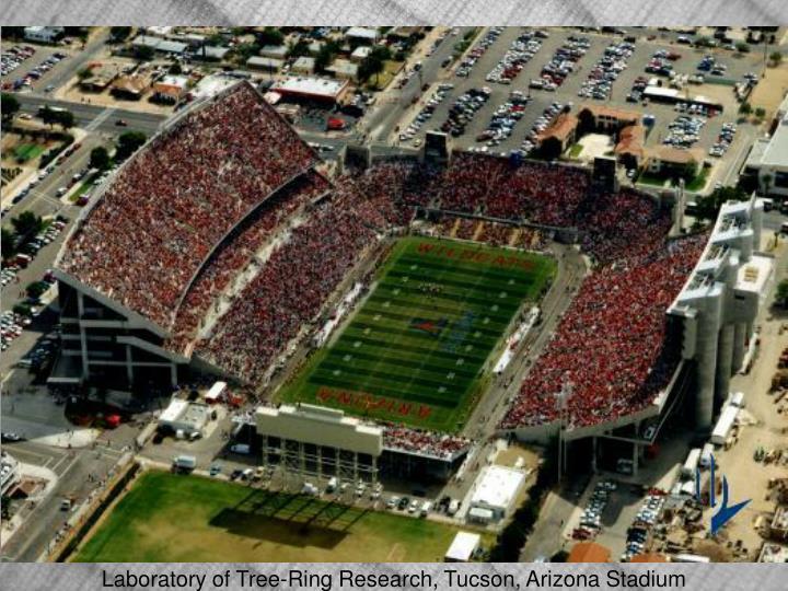Laboratory of Tree-Ring Research, Tucson, Arizona Stadium