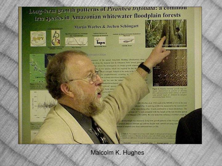 Malcolm K. Hughes