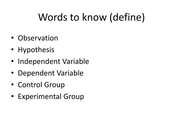 Words to know (define)