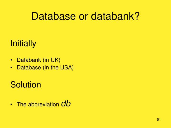 Database or databank?