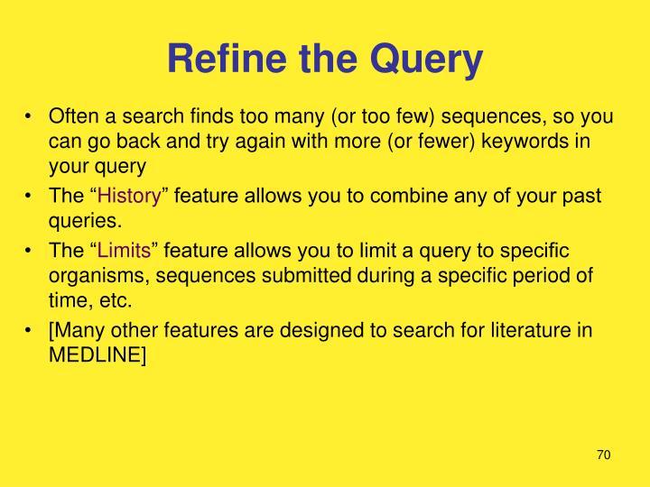 Refine the Query