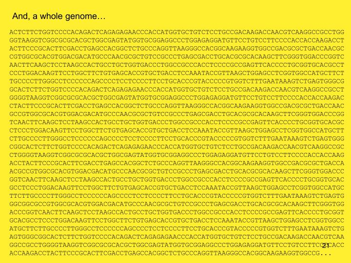 And, a whole genome…