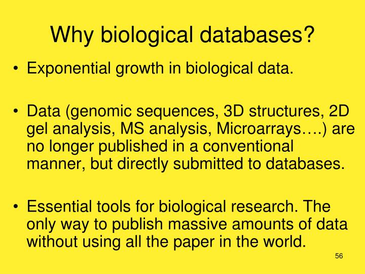 Why biological databases?