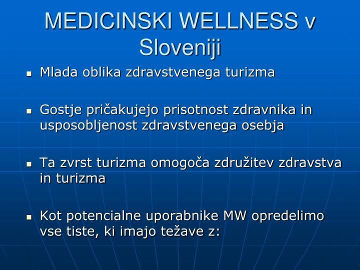 MEDICINSKI WELLNESS v Sloveniji