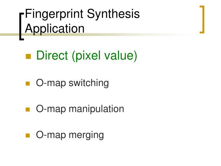 Fingerprint Synthesis Application