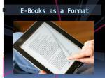 e books as a format
