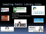 sampling public library sites