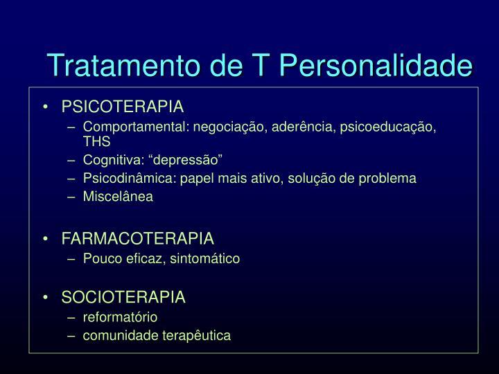 Tratamento de T Personalidade