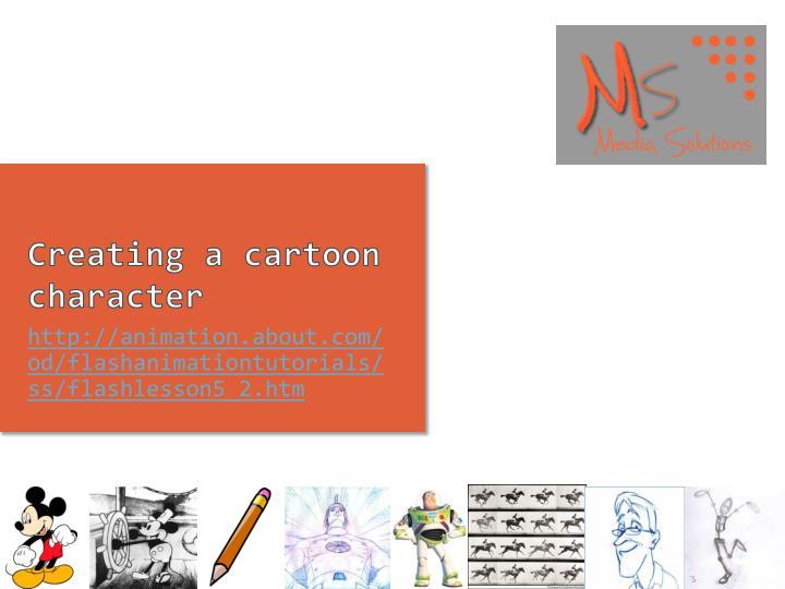 Creating a cartoon character