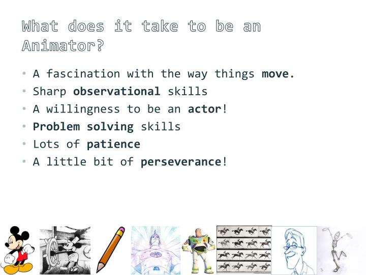 What does it take to be an Animator?
