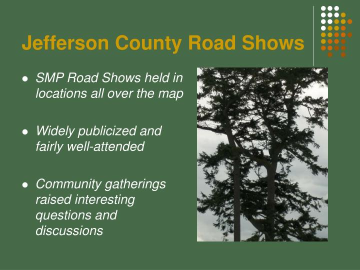 Jefferson County Road Shows