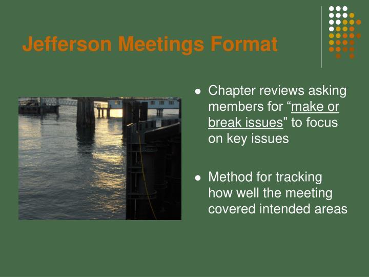Jefferson Meetings Format
