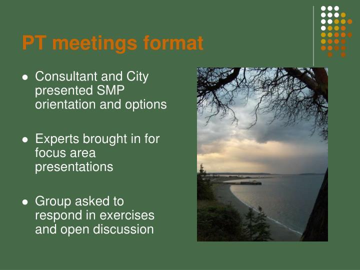 PT meetings format