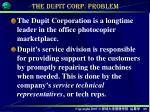 the dupit corp problem