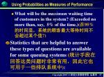 using probabilities as measures of performance1