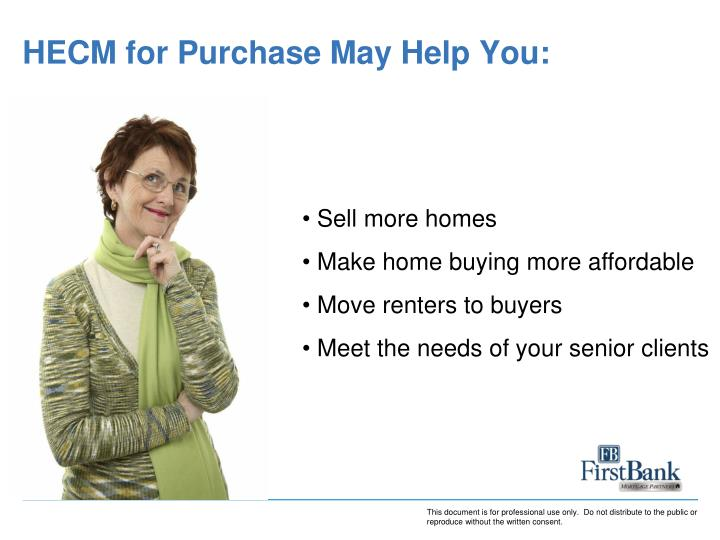HECM for Purchase May Help You: