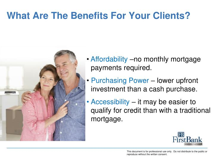 What Are The Benefits For Your Clients?
