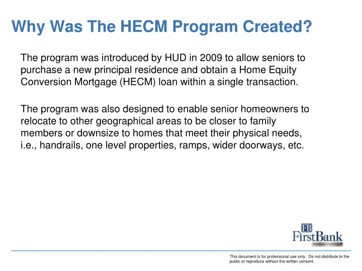 Why Was The HECM Program Created?
