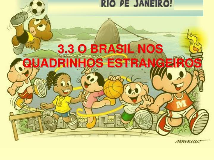 3.3 O BRASIL NOS