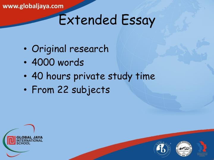 extended essays 40 hours Creating your geography extended essay title and research question  is it answerable in 40 hours of work / 4000 words of writing if not - refine it.