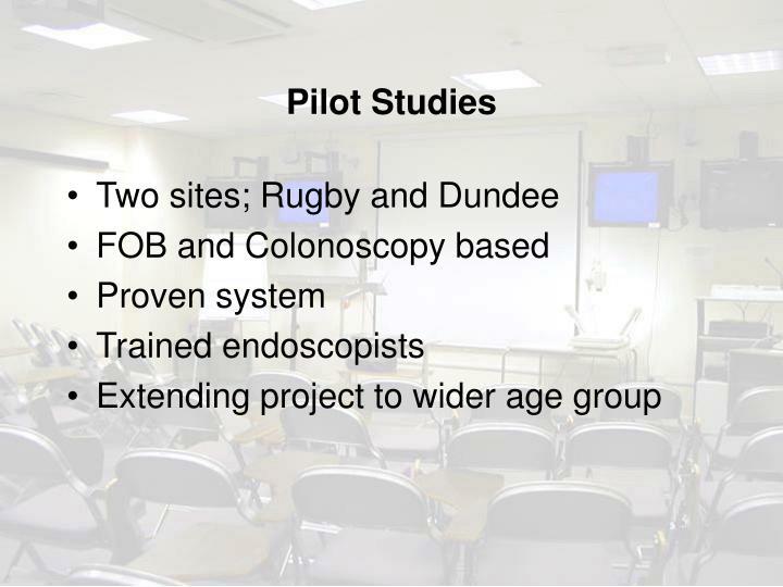 Pilot Studies