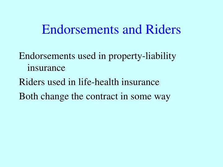 Endorsements and Riders