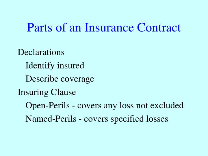 Parts of an Insurance Contract