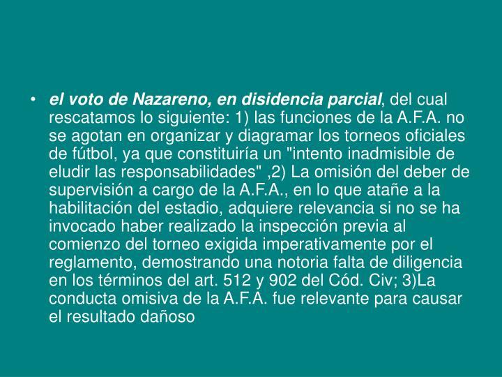 el voto de Nazareno, en disidencia parcial