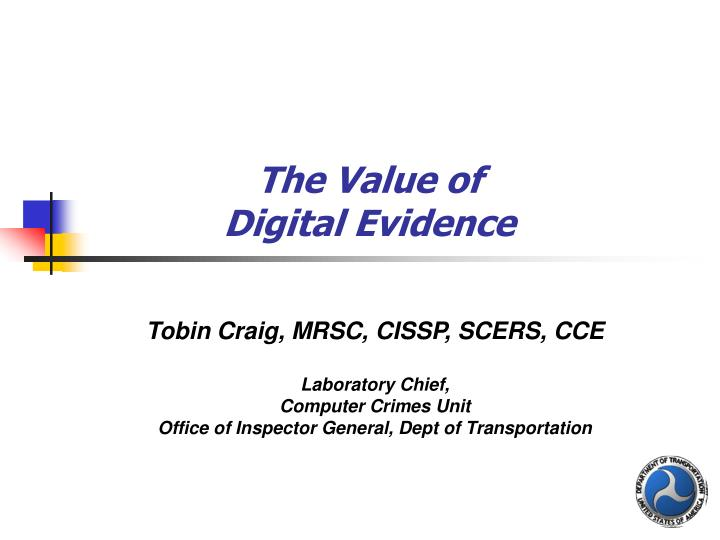 the value of digital evidence n.
