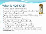 what is not cas