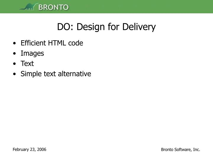 DO: Design for Delivery