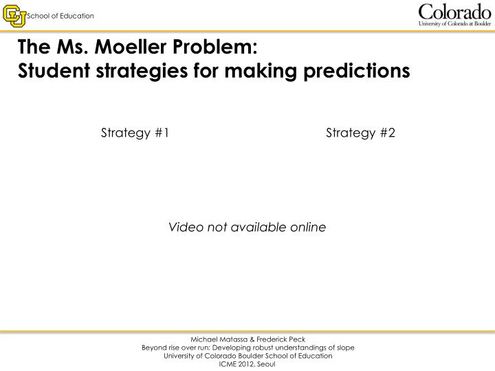 The Ms. Moeller Problem: