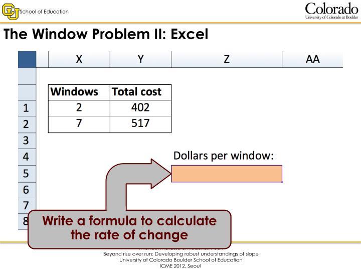 The Window Problem II: Excel