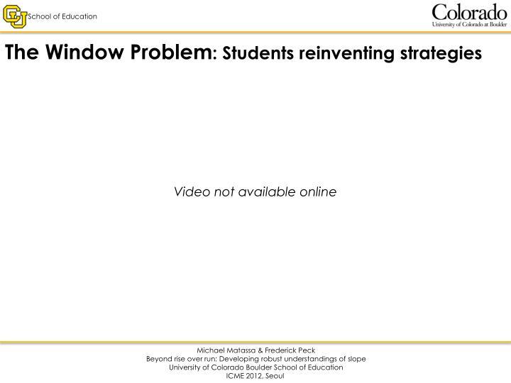 The Window Problem