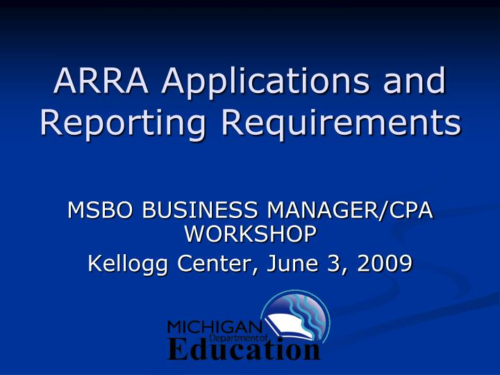arra applications and reporting requirements n.