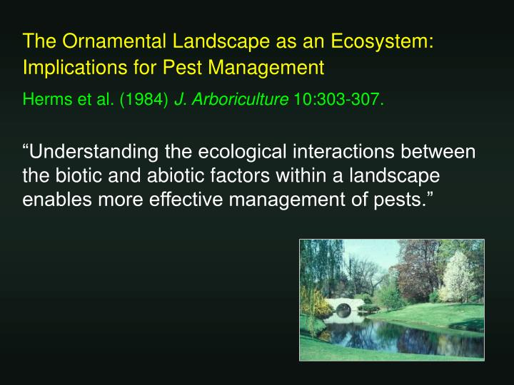 The Ornamental Landscape as an Ecosystem: