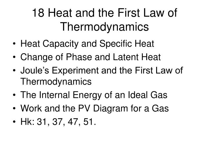 18 heat and the first law of thermodynamics n.